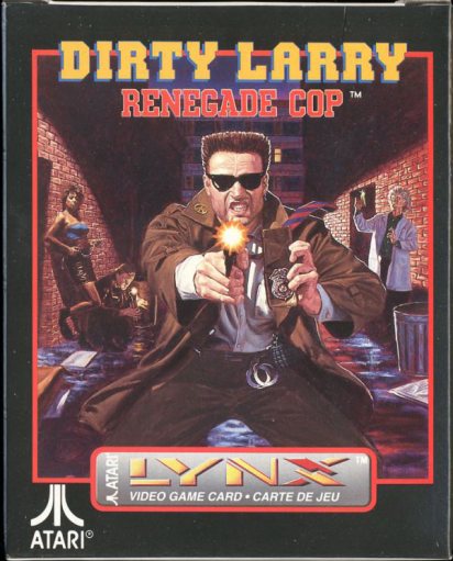 Dirty Larry - Renegade Cop Atari Lynx cover artwork