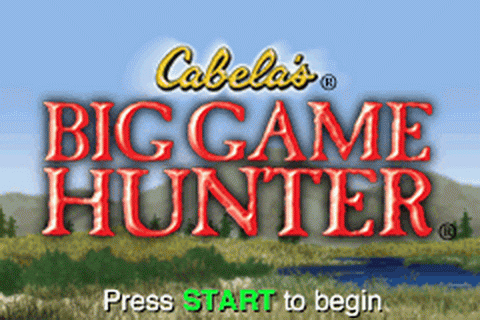 Cabela's Big Game Hunter title screenshot