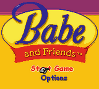 Babe and Friends title screenshot