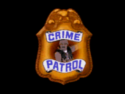 Crime Patrol title screenshot