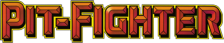Pit Fighter - The Ultimate Competition logo