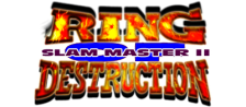 Ring of Destruction : Slammasters II logo