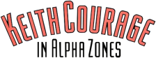 Keith Courage in Alpha Zones logo