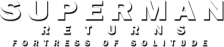 Superman Returns - Fortress of Solitude logo