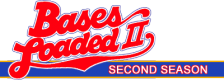 Bases Loaded II - Second Season logo