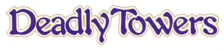 Deadly Towers logo
