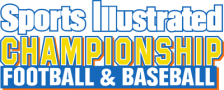 Sports Illustrated Championship Football & Baseball logo