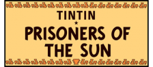 Adventures of Tintin, The - Prisoners of the Sun logo
