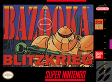 Bazooka Blitzkrieg Nintendo Super NES cover artwork