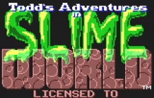 Todd's Adventures in Slime World title screenshot