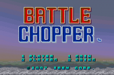 Battle Chopper title screenshot