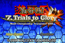 Yu-Gi-Oh! - 7 Trials to Glory - World Championship Tournament 2005 title screenshot