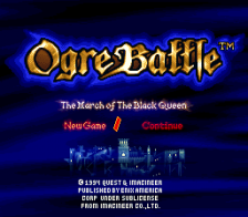 Ogre Battle - The March of the Black Queen title screenshot