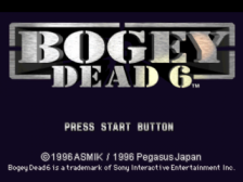 Bogey - Dead 6 title screenshot