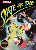 Skate or Die Nintendo NES cover artwork