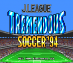 J. League Tremendous Soccer '94 title screenshot