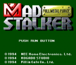 Mad Stalker - Full Metal Force title screenshot