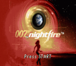 007 - NightFire title screenshot