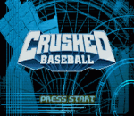 Crushed Baseball title screenshot