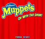 Muppets, The - On with the Show! title screenshot