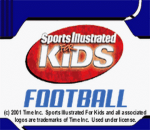 Sports Illustrated for Kids - Football title screenshot