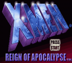 X-Men - Reign of Apocalypse title screenshot