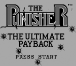 Punisher, The - The Ultimate Payback title screenshot