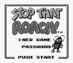 Stop That Roach! title screenshot
