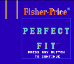 Fisher-Price - Perfect Fit title screenshot