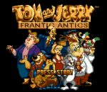 Tom and Jerry - Frantic Antics title screenshot