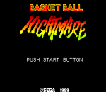 Basket Ball Nightmare title screenshot