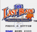 Last Blade, The - Beyond the Destiny title screenshot